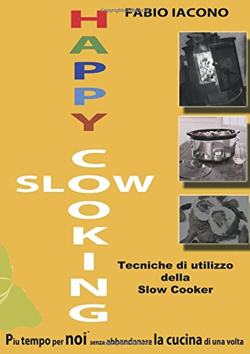 Happy Slow cooking